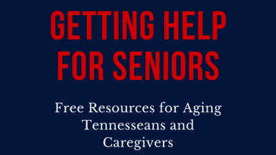 Finding Free Help for Seniors in Tennessee- HELP4TN Blog