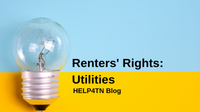 Renters' Rights in Tennessee: Utilities - HELP4TN Blog